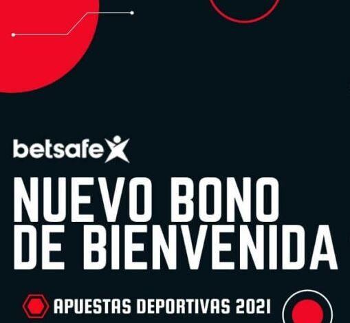 Bono de Bienvenida Betsafe 2021 Apuestas Deportivas